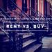 Renting VS Buying | Money Savvy Living
