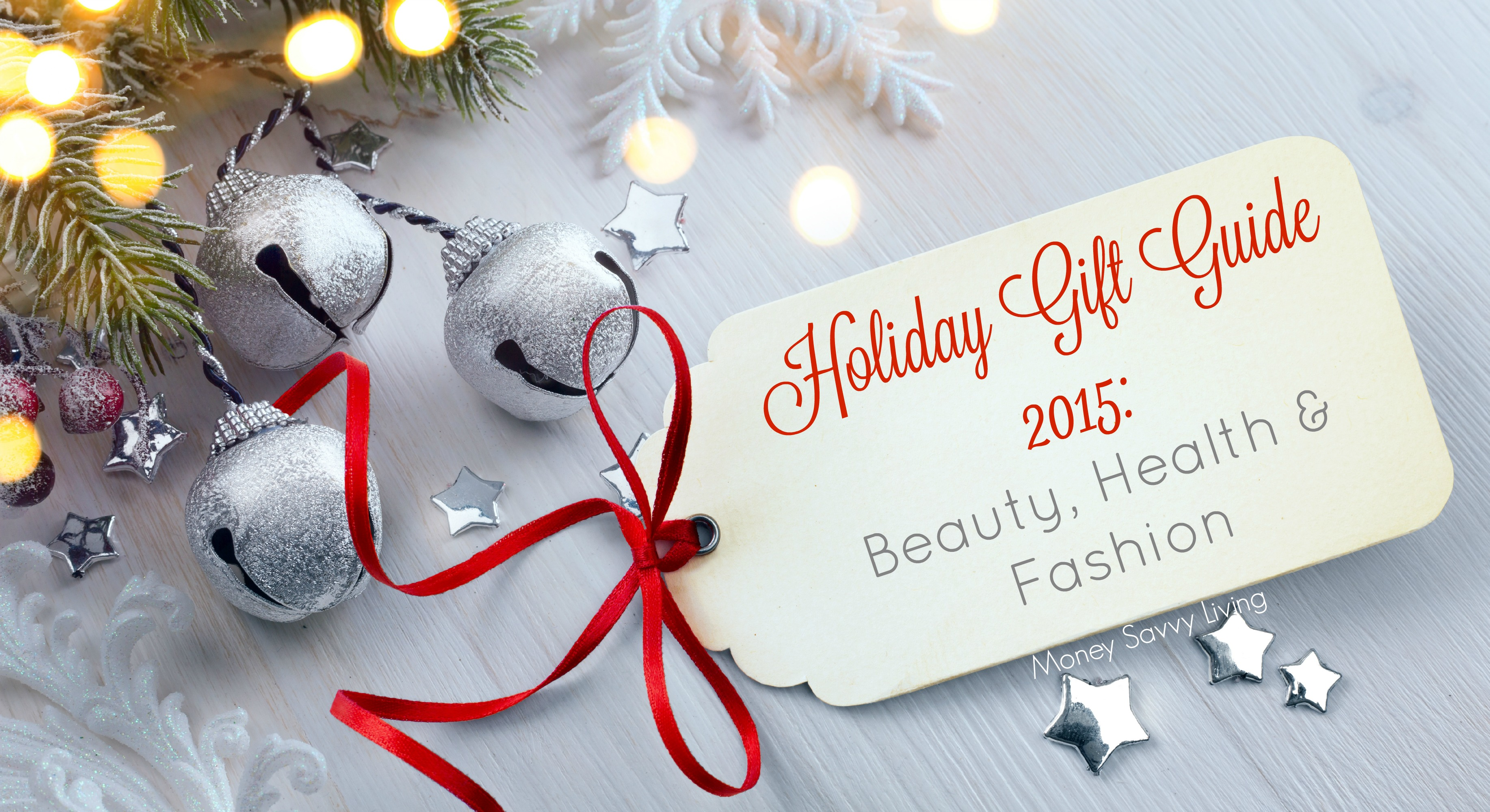 holiday gift guide 2015 health beauty amp fashion   money