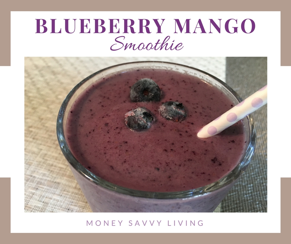 Blueberry Mango Smoothie - Money Savvy Living