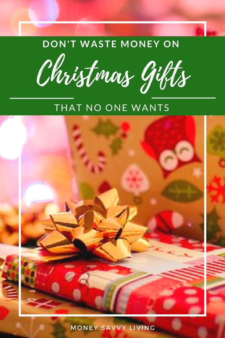 Don\'t Waste Money on Christmas Gifts that No One Wants - Money Savvy ...